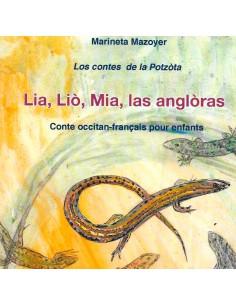 Lia, Lio, Mia las anglòras...