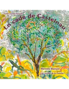 Lo cade de Castelnau / Le...