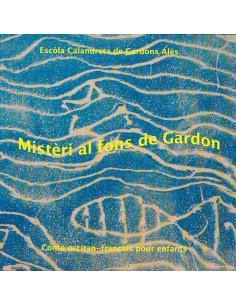 Mistèri au fons de Gardon /...