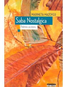 Saba nostalgica / Sève...