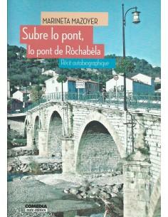 Subre lo pont de Ròchabèla...