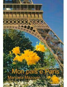 Mon país e París / Mon pays...